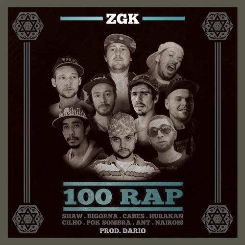 Zero Grau Kingz Part. Pok Sombra & Shawlin - 100 Rap Prod. Dario