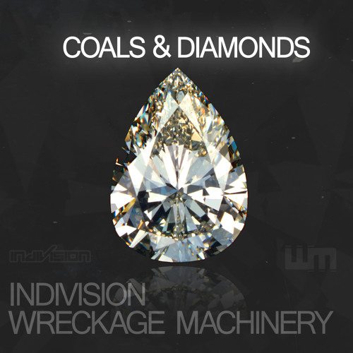 Indivision & Wreckage Machinery - Coals & Diamonds [Free Download in description]