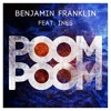 Benjamin Franklin feat Ines - Poom Poom (Jeremy Arnold Remix) [Preview] / Sony Music