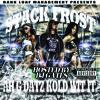 08 Stack Frost - Ah G Dat Kold Wit It