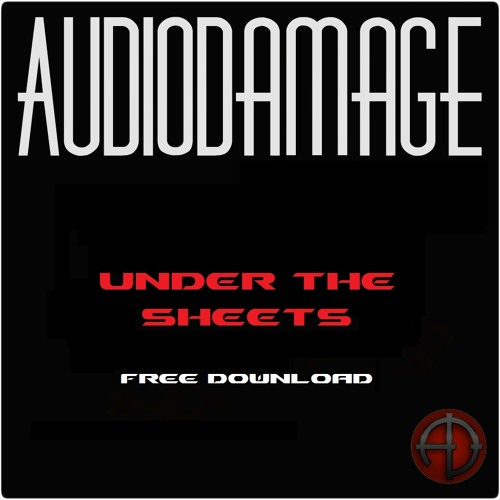 AudioDamage - Under The Sheets ***FREE DOWNLOAD***