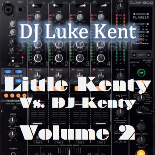 Little Kenty b2b Dj Kenty (Volume 2) *Free Download*