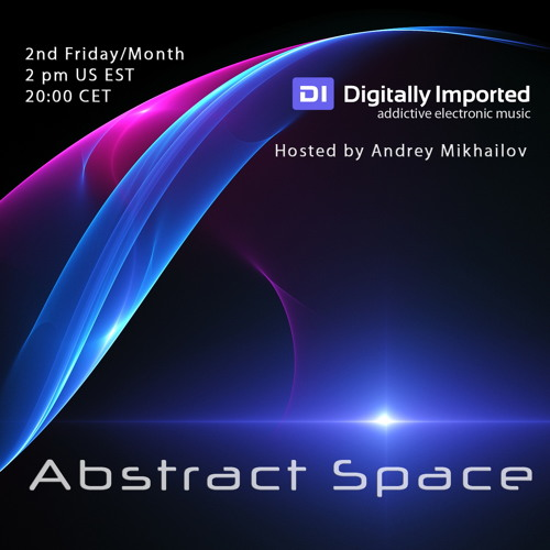 Andrey Mikhailov - Abstract Space 1st Anniversary (May 2013) on DI.fm
