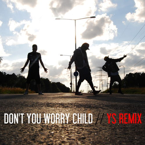 Young Squage - Dont You Worry Child (Dubstep Remix)