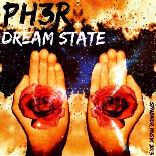 PH3R-Dream State (320 kbps)