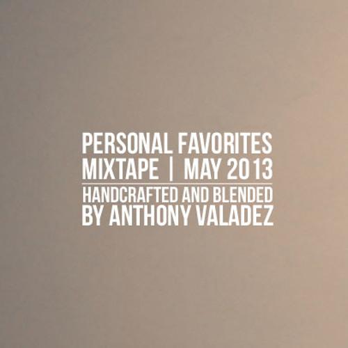 PERSONAL FAVORITES MAY 2013