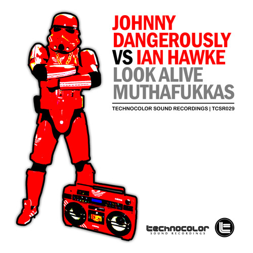 Johnny Dangerously VS Ian Hawke - Look Alive MuthaFukkas (Sneak Peek) - Out May 31, 2013