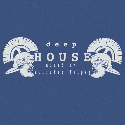 MIX DEEP HOUSE (mixed by Allister Delpey)