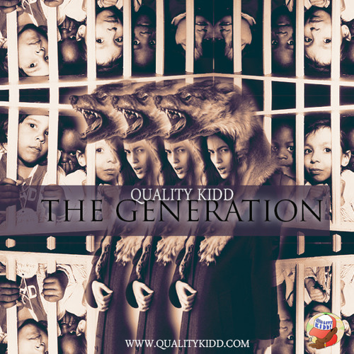 Quality Kidd - THE GENERATION