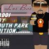 Fuck Niggas Hate ( The Most ) Off the Kaddi Boy south Park Edition Album