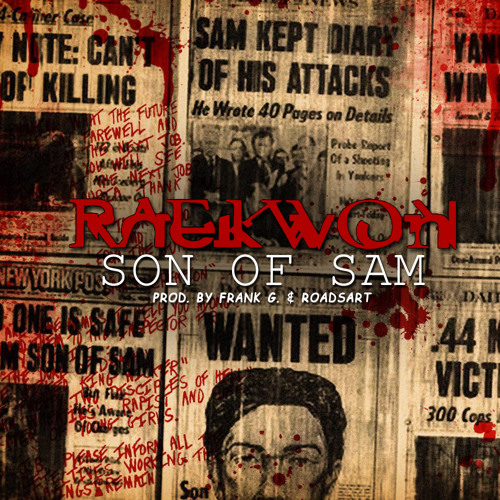 Raekwon- Son Of Sam (Prod. By Frank G. & RoadsArt)