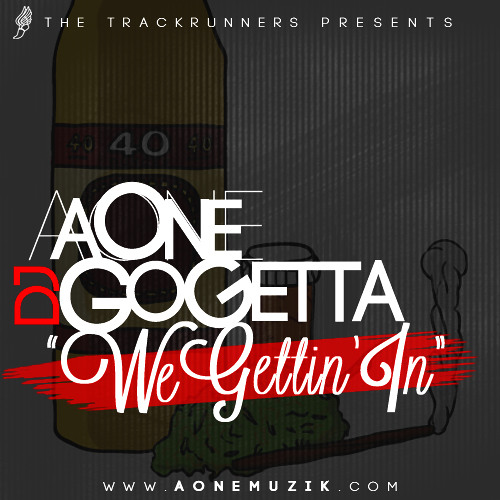 A One - We Gettin In (prod by A One)