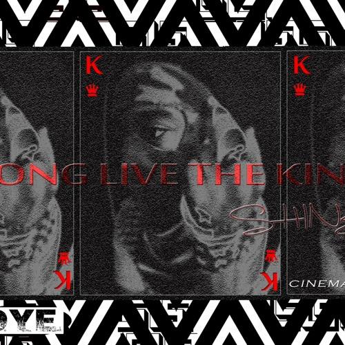 Shine - Long Live The King
