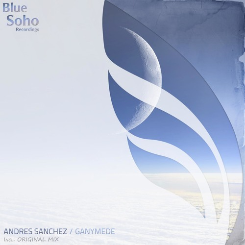 Andres Sanchez- Ganymede (BLUE SOHO RECORDINGS)