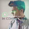 I'm Coming Home (Preview)