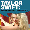 Taylor Swift The Rhapsody Interview 2006