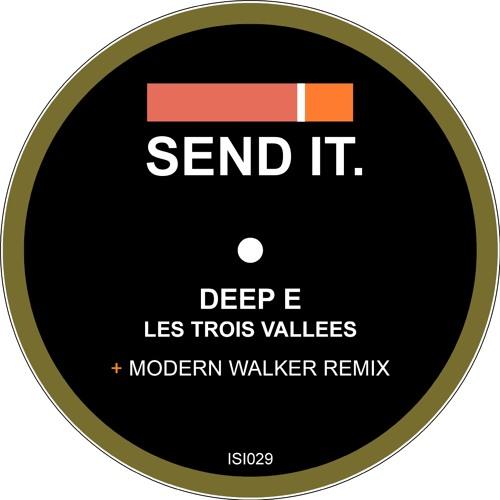 Deep E - Les trois Vallees (Modern Walker Pfefferminz Pazifik Remix) out on ISENDIT.029