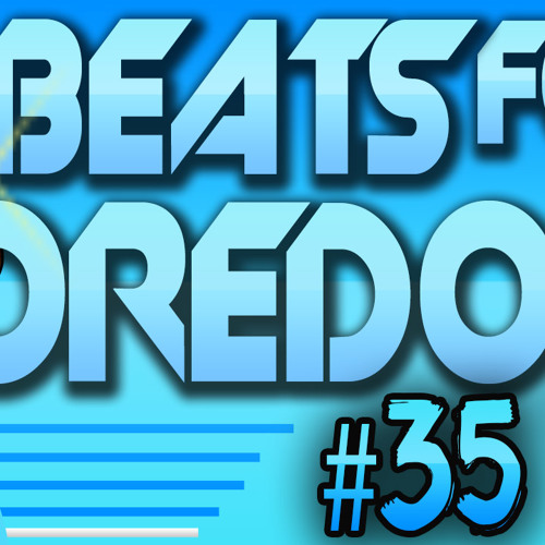 Beats For Boredom Ep. 35