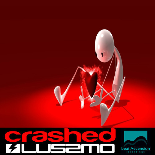 LUSSMO - CRASHED (ORIGINAL MIX)