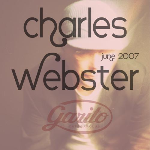 CHARLES WEBSTER @ GARITO CAFE / JUNE 2007