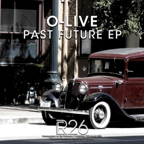 O-Live - Past Future (Felix Cage 'After On Sunday' Remix) [Preview]