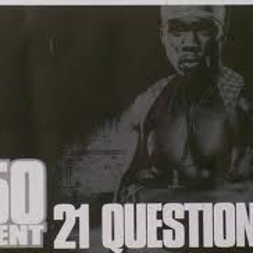 50 cent feat Nate Dogg - 21 Question Remix By RudeBoy Selektah
