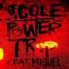 J cole- Power Trip ft. Miguel (Big Chris)