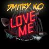 Lil Wayne - Love Me Feat. Drake & Future (Dmitry KO Remix)