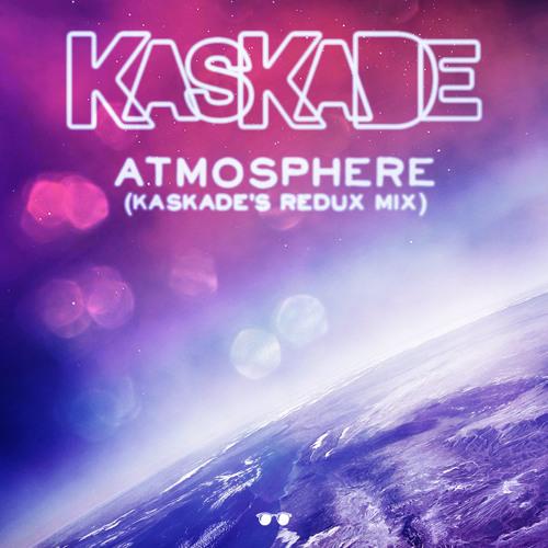 Kaskade - Atmosphere (Kaskade's Redux Mix)
