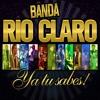 Banda Rio Claro feat. Dj Dac - Quiero Tu Cuerpo (Remix) [Single 2013 Mayo]
