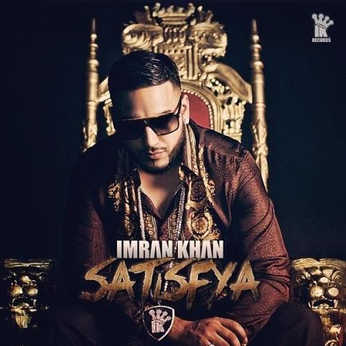 Imran khan-Satisfya (Official Track)