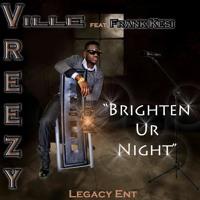 VreezyVille-Brighten Your Night Ft Frank Kesi