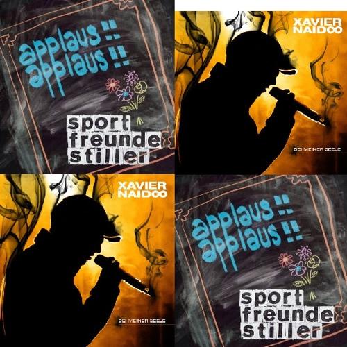 Cro vs. Sportfreunde Stiller cs. Xavier Naido - Applaus Meiner Seele