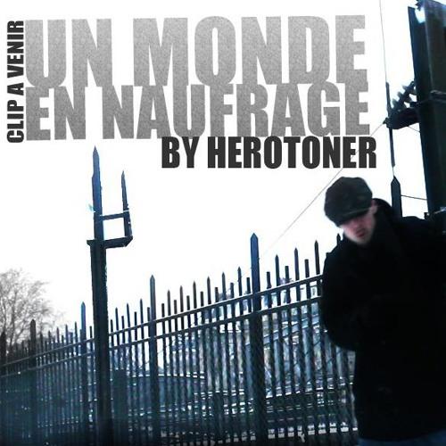 """Un Monde En Naufrage"" HEROT Sur un Beat de Kristo Le Klown Quatuor Mortis"