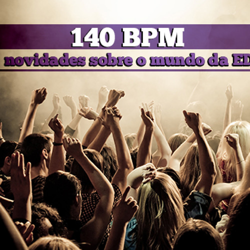 140er bpm Dubstep