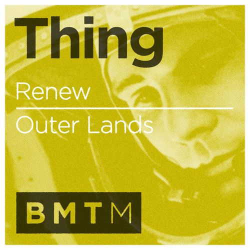 Thing - Renew (Out now on Blu Mar Ten Music)