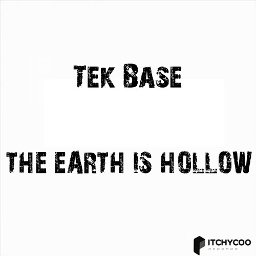 Tek Base aka DJ Raul Sete - The Earth Is Hollow (Original mix) Itchycoo Records fREE DL