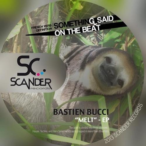 Bastien Bucci - Melt (Unmastered & Mastered) - Deep House