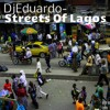 DjEduardo - Streets of Lagos (Original Mix) cut vers