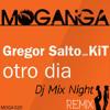 Gregor Salto, KiT (Kuenta i Tambu) - Otro Dia ( Dj Mix Night Remix )