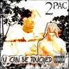 2Pac, C-Knight, OUTLAWZ - U Can Be Touched (Original Version 2)