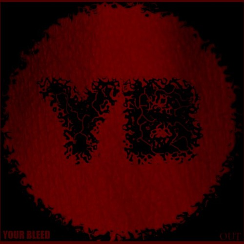 Your Bleed - 2012 раз