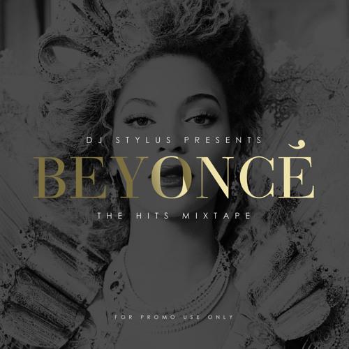 DJ Stylus Presents Beyonce 'The Hits' Mixtape
