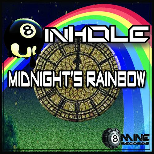 Midnight's Rainbow - 8inHole (Original Mix)