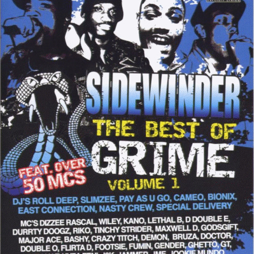 Sidewinder 2004 ft. Kano, Ghetto, Demon, Lethal B, Fumin, Bruza