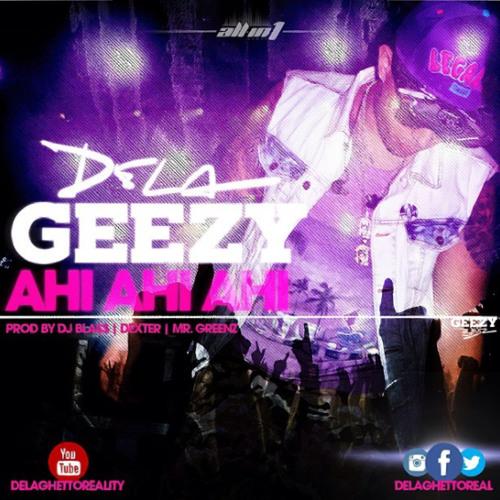@Delaghettoreal Ahi Ahi Prod By @xxblassxx Dexter Mizta Greenz