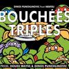 Dinos Punchlinovic feat Nekfeu - Bouchées Triples [BOUCHERIE]