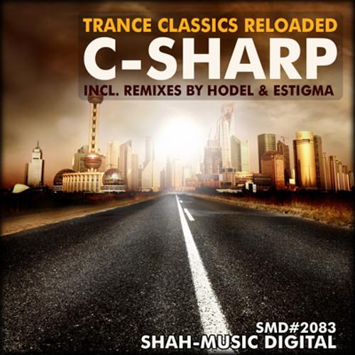 Trance Classics Reloaded - C-Sharp (Hodel 2009 Revisited Mix)