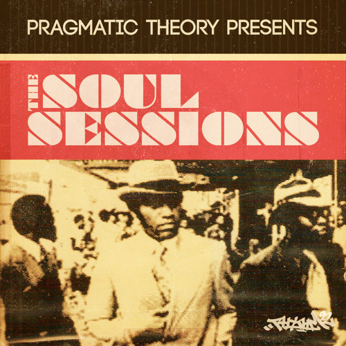 Pragmatic Theory Presents - The Soul Sessions *Preview* (FREE ALBUM D/L LINK IN DESCRIPTION)