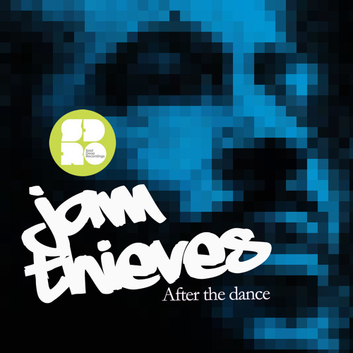 Jam Thieves - After The Dance (Soul Deep Recordings)